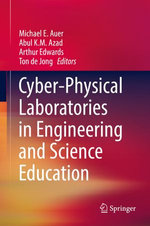 Cyber-Physical Laboratories in Engineering and Science Education