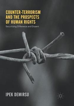 Counter-terrorism and the Prospects of Human Rights