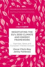 Negotiating the EU's 2030 Climate and Energy Framework