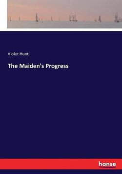 The Maiden's Progress