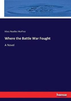 Where the Battle War Fought