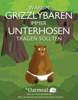 Warum Grizzlybaren immer Unterhosen tragen sollten