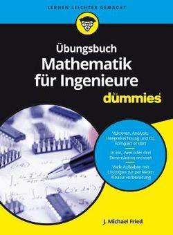 Übungsbuch Mathematik Für Ingenieure Für Dummies