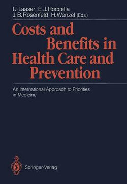 Costs and Benefits in Health Care and Prevention