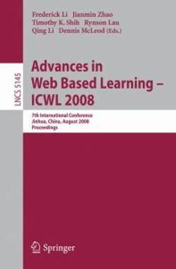 Advances in Web Based Learning - ICWL 2008