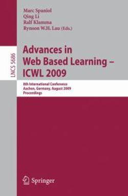 Advances in Web Based Learning - ICWL 2009