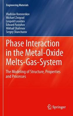 Phase Interaction in the Metal - Oxide Melts - Gas -System