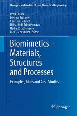 Biomimetics -- Materials, Structures and Processes