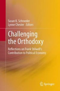 Challenging the Orthodoxy