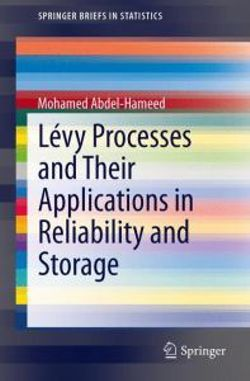 Levy Processes and Their Applications in Reliability and Storage