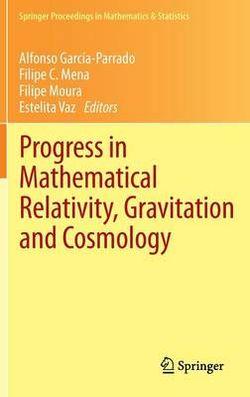 Progress in Mathematical Relativity, Gravitation and Cosmology