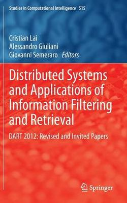 Distributed Systems and Applications of Information Filtering and Retrieval