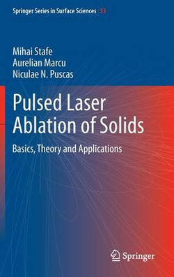 Pulsed Laser Ablation of Solids