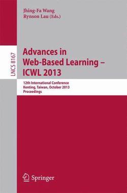 Advances in Web-Based Learning -- ICWL 2013