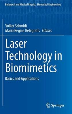 Laser Technology in Biomimetics