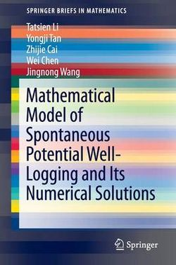 Mathematical Model of Spontaneous Potential Well-Logging and Its Numerical Solutions