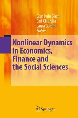 Nonlinear Dynamics in Economics, Finance and the Social Sciences