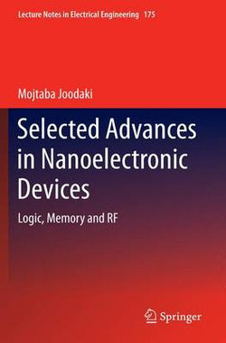 Selected Advances in Nanoelectronic Devices