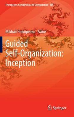Guided Self-Organization: Inception
