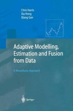 Adaptive Modelling, Estimation and Fusion from Data