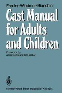 Cast Manual for Adults and Children