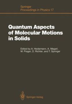 Quantum Aspects of Molecular Motions in Solids