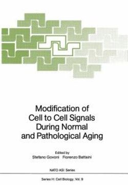 Modification of Cell to Cell Signals During Normal and Pathological Aging