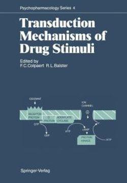 Transduction Mechanisms of Drug Stimuli