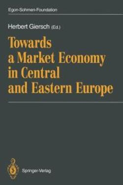 Towards a Market Economy in Central and Eastern Europe