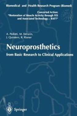Neuroprosthetics: from Basic Research to Clinical Applications