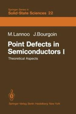 Point Defects in Semiconductors I