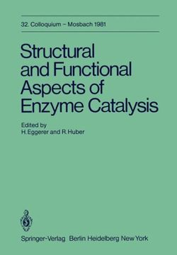 Structural and Functional Aspects of Enzyme Catalysis
