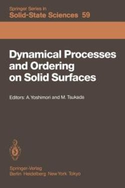 Dynamical Processes and Ordering on Solid Surfaces