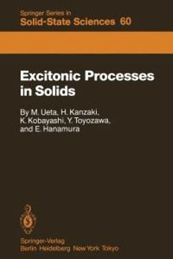 Excitonic Processes in Solids