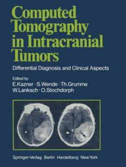 Computed Tomography in Intracranial Tumors