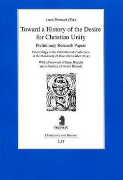 Toward a History of the Desire for Christian Unity