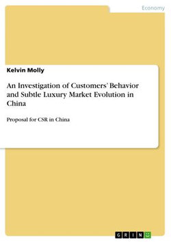 An Investigation of Customers' Behavior and Subtle Luxury Market Evolution in China