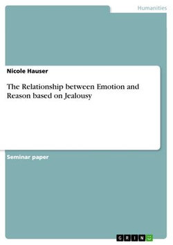 The Relationship between Emotion and Reason based on Jealousy
