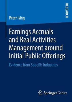 Earnings Accruals and Real Activities Management around Initial Public Offerings