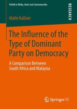 The Influence of the Type of Dominant Party on Democracy