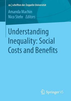 Understanding Inequality: Social Costs and Benefits 2016