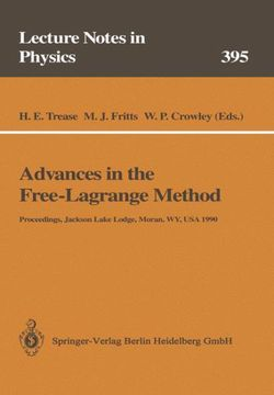 Advances in the Free-Lagrange Method