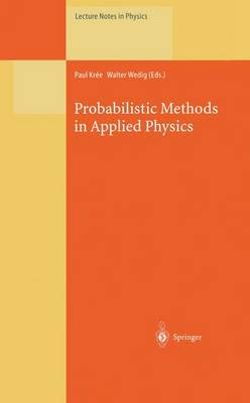 Probabilistic Methods in Applied Physics