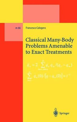 Classical Many-Body Problems Amenable to Exact Treatments