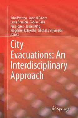 City Evacuations: An Interdisciplinary Approach
