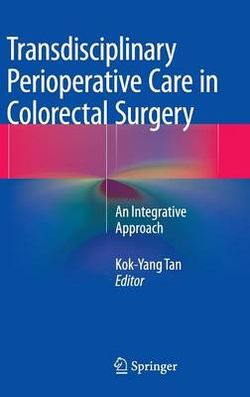 Transdisciplinary Perioperative Care in Colorectal Surgery