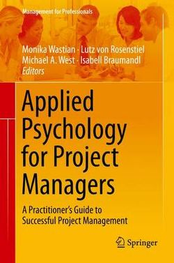 Applied Psychology for Project Managers
