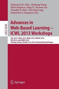 Advances in Web-Based Learning - ICWL 2013 Workshops