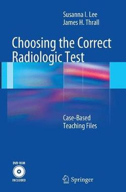 Choosing the Correct Radiologic Test