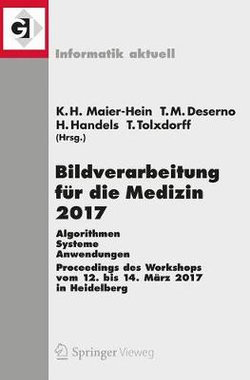 Bildverarbeitung Für die Medizin 2017